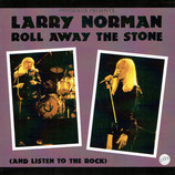 Larry Norman - Roll Away The Stone