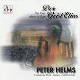 Peter Helms - Der Geist Elias (Der Herr allein ist Gott)