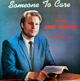 Jimmy Swaggart - Someone To Care