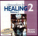 Benny Hinn Ministries - Atmosphere For Healing 1