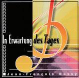 Jean-Francois Bussy - In Erwartung des Tages (instrumental)