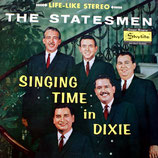 Statesmen - Singing Time In Dixie
