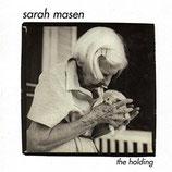 Sarah Masen - The Holding