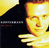 Arne Kopfermann - Hör mir zu