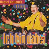 Daniel Kallauch - Ich bin dabei