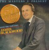 James Blackwood - 50 Golden Years