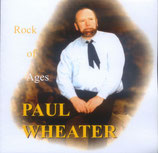 Paul Wheater - Rock Of Ages -