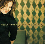 Kelly Minter - Good Day