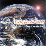 Continentals - Liebe für die Welt