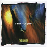 Seven Day Jesus - The Hunger CD anfragen!