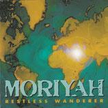MORIYAH : Restless Wanderer