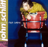 John Schlitt - Unfit For Shine