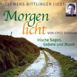 Clemens Bittlinger liest Morgenlicht von Joyce Denham - Irische Segen, Gebete und Musik