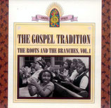 The Gospel Tradition: The Roots And The Branches Vol.1