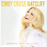 Cindy Cruse Ratcliff - Heaven Raining Down