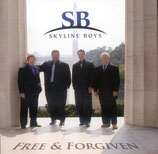 Skyline Boys - Free & Forgiven -