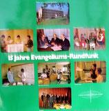 15 Jahre Evangeliums-Rundfunk