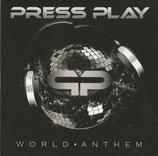 PRESS PLAY : World Anthem