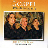 The Gospel Train - Gospel Live-Highlights