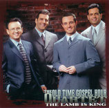 Old Time Gospel Hour Quartet - The Lamb Is King -