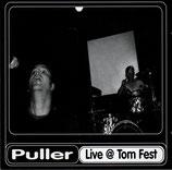 Puller - Live At Tom Fest