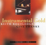 Keith Routledge - Give Thanks (Instrumental Gold) Volume 1