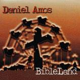 Daniel Amos - Bible Land