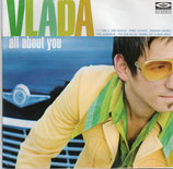 Vlada - All About You