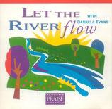 Darrell Evans - Let The River Flow