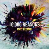 Matt Redman - Ten Thousand Reasons
