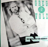 Greg X Volz - No Room In The Middle