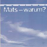 Musical Mats - warum?