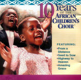 African Children's Choir - 10 Years