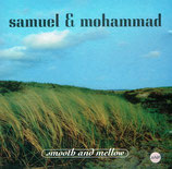 Samuel & Mohammad - Smooth And Mellow