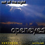 Openeyes - out of the night