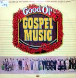 Good Ol' Gospel Music - Happy Goodman Family, Florida Boys, Cruse Family, Lewis Family, Inspiraitons, Jimmie Davis, Teddy Huffman, Nelons, etc.)
