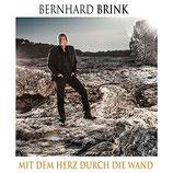 Bernhard Brink - Mit dem Herz durch die Wand