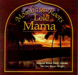 MOMBASA ROOTS : Lele Mama