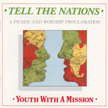 Youth With A Mission England - Tell The Nations (A Praise And Worship Proclamation)