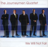 Journeymen Quartet - We Will Not Fall -