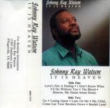 Johnny Ray Watson - It Is Heaven