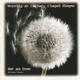 Worship at Calvary Chapel Siegen - Set me free