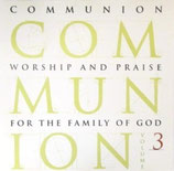 Communion Volume 3