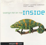 Vineyard Music Canada - Change Me On The Inside