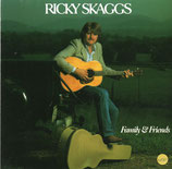 Ricky Skaggs - Family And Friends