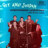 Statesmen - Get Away Jordan