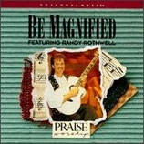 Randy Rothwell - Be Magnified