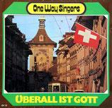 Die One Way Singers - Überall ist Gott