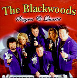 The Blackwoods - Singers & Quartet -