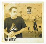 Paul Wright - Fly Away